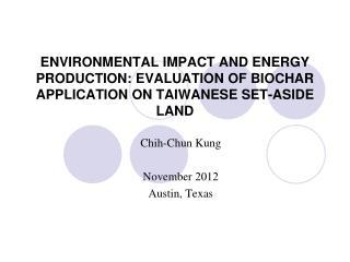 Chih-Chun Kung November  2012 Austin, Texas