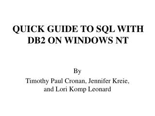 QUICK GUIDE TO SQL WITH DB2 ON WINDOWS NT