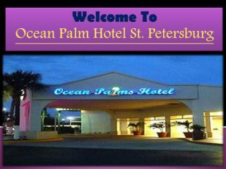 Ocean Palm Hotel St. Petersburg,