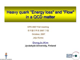 "Heavy quark ""Energy loss"