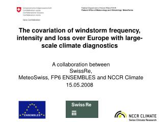 The covariation of windstorm frequency, intensity and loss over Europe with large-scale climate diagnostics