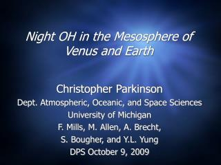 Night OH in the Mesosphere of Venus and Earth