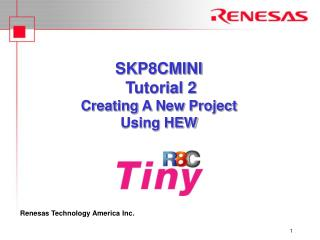 SKP8CMINI  Tutorial 2 Creating A New Project  Using HEW