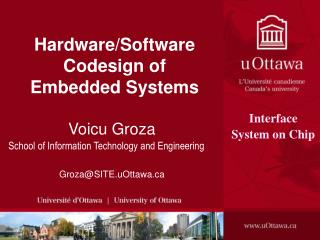 Hardware/Software Codesign of Embedded Systems