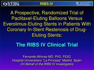 Fernando Alfonso MD, PhD, FESC Hospital  Universitario  �La  Princesa � Madrid. Spain