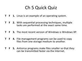 Ch  5 Quick Quiz
