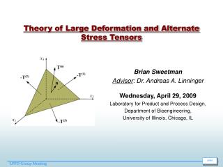 Theory of Large Deformation and Alternate Stress Tensors