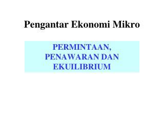 Pengantar Ekonomi Mikro