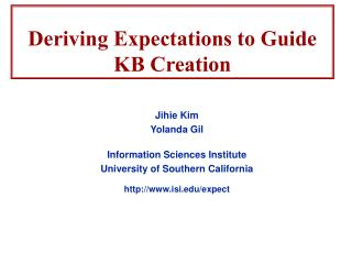 Deriving Expectations to Guide KB Creation