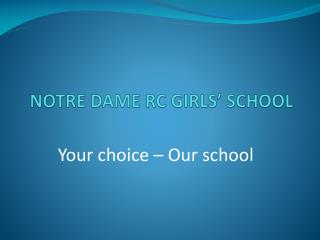 NOTRE DAME RC GIRLS� SCHOOL