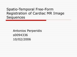 Spatio-Temporal Free-Form Registration of Cardiac MR Image Sequences
