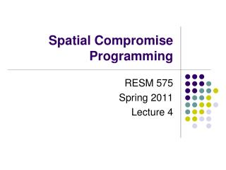 Spatial Compromise Programming