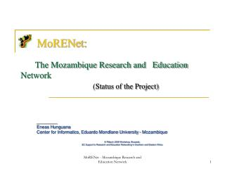 MoRENet: The Mozambique Research and   Education Network (Status of the Project)