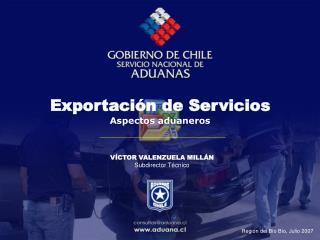 Exportación de Servicios Aspectos aduaneros