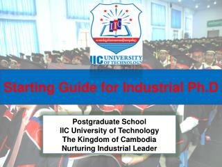Starting Guide for  Industrial  Ph.D