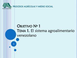 PROCESOS AGR�COLAS Y MEDIO SOCIAL
