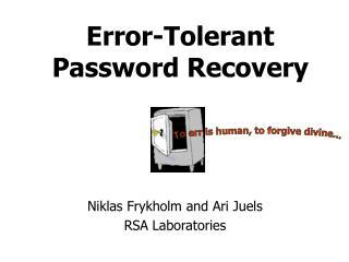 Error-Tolerant Password Recovery