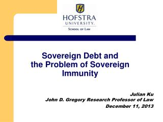 Sovereign Debt and  the Problem of Sovereign Immunity