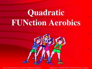Quadratic FUNction Aerobics