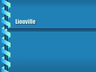 Liouville