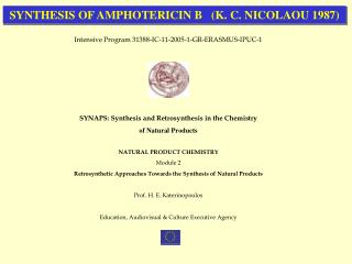 SYNTHESIS OF AMPHOTERICIN B   (K. C. NICOLAOU 1987)