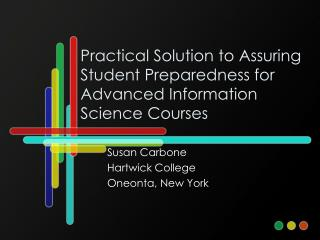 Practical Solution to Assuring Student Preparedness for Advanced Information Science Courses