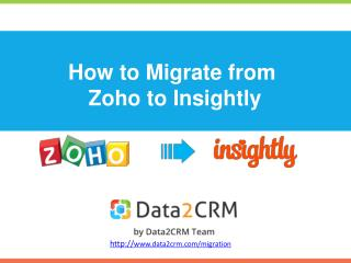 How to Migrate Zoho to Insightly with Data2CRM