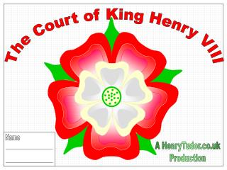 The Court of King Henry VIII