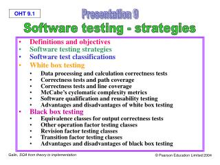 Definitions and objectives Software testing strategies Software test classifications