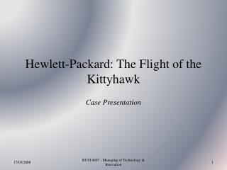 Hewlett-Packard: The Flight of the Kittyhawk
