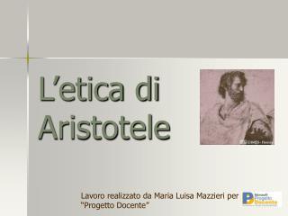 L etica di Aristotele