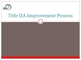 Title IIA Improvement Process