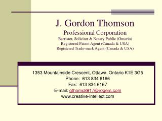 1353 Mountainside Crescent, Ottawa, Ontario K1E 3G5 Phone:  613 834 6166 Fax:  613 834 6167
