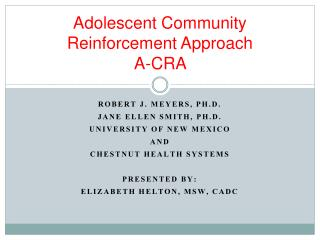 Adolescent Community Reinforcement Approach A-CRA
