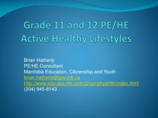 Grade 11 and 12 PE/HE Active Healthy Lifestyles
