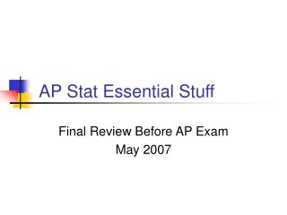 AP Stat Essential Stuff