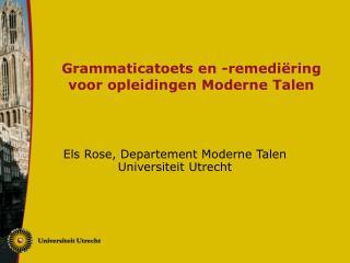 Grammaticatoets en -remediëring voor opleidingen Moderne Talen