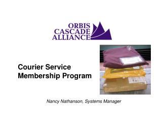 Courier Service Membership Program