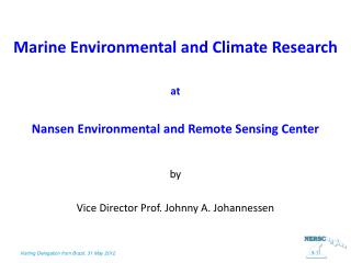 Marine Environmental and Climate Research  at Nansen Environmental and Remote Sensing Center