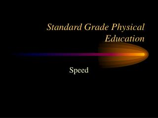 Standard Grade Physical Education