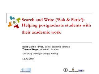 Search and Write ('Søk & Skriv'):  Helping postgraduate students with their academic work