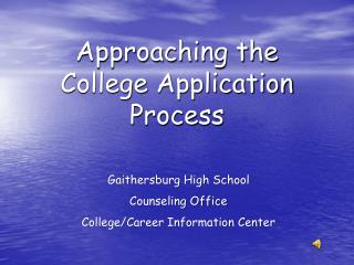 Approaching the College Application Process