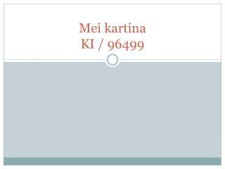 Mei  kartina KI / 96499