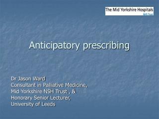 Anticipatory prescribing