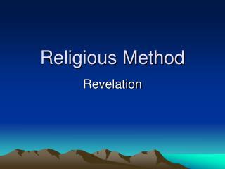 Religious Method