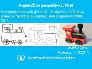 Pogled ZŠ na  perspektivo  2014-20