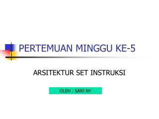 PERTEMUAN MINGGU KE-5