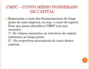 CMPC – CUSTO MÉDIO PONDERADO DE CAPITAL