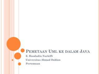 Pemetaan Uml ke dalam  Java