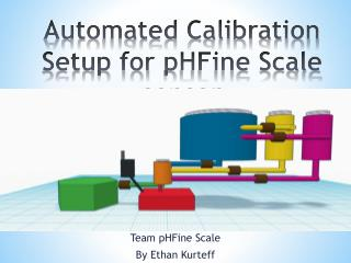 Automated Calibration  Setup for  pHFine  Scale sensor
